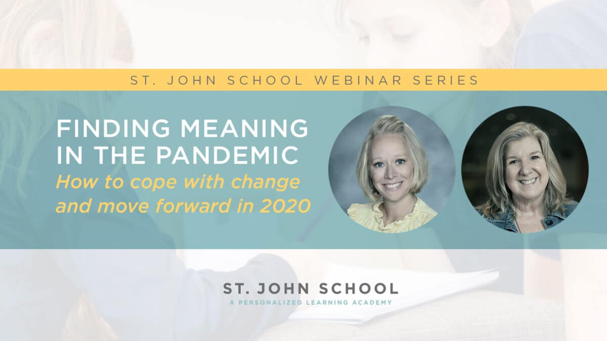 Webinar - Finding Meaning in the Pandemic - How to Cope with Change and Move Forward in 2020